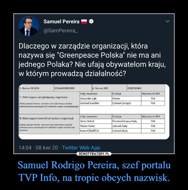 Samuel Rodrigo Pereira, szef portalu TVP Info, na tropie obcych nazwisk. –