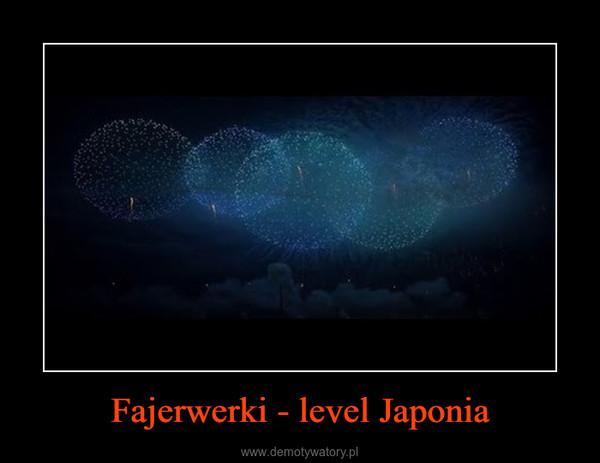 Fajerwerki - level Japonia –
