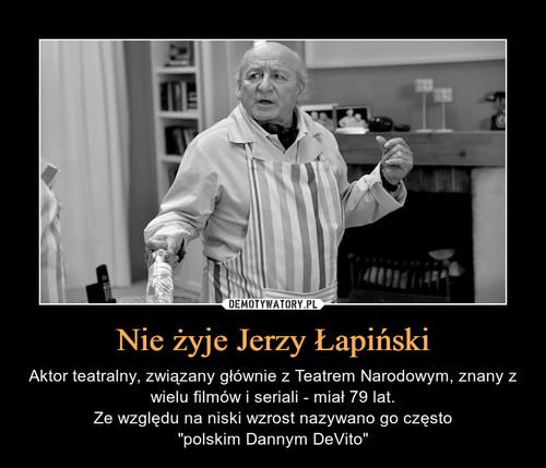 Nie żyje Jerzy Łapiński