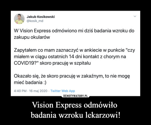 Vision Express odmówiło  badania wzroku lekarzowi!