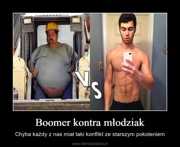 Boomer kontra młodziak – Chyba każdy z nas miał taki konflikt ze starszym pokoleniem