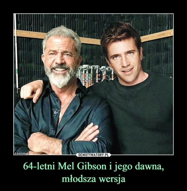 64-letni Mel Gibson i jego dawna, młodsza wersja –