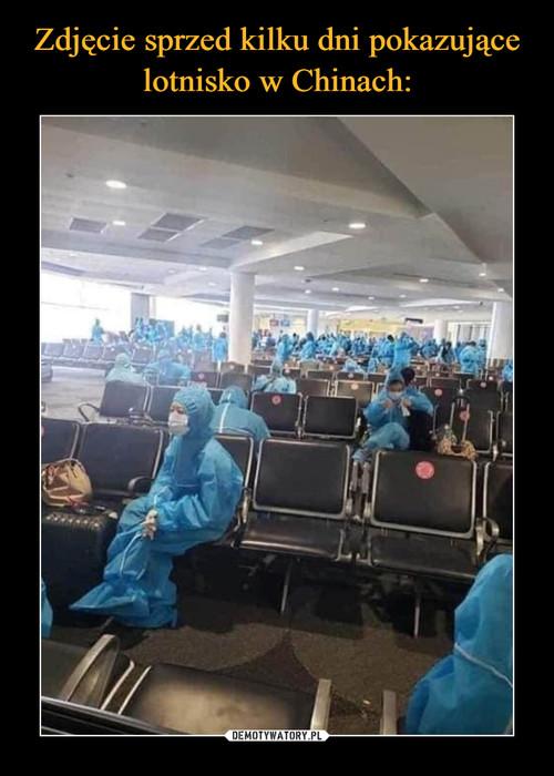 Zdjęcie sprzed kilku dni pokazujące lotnisko w Chinach: