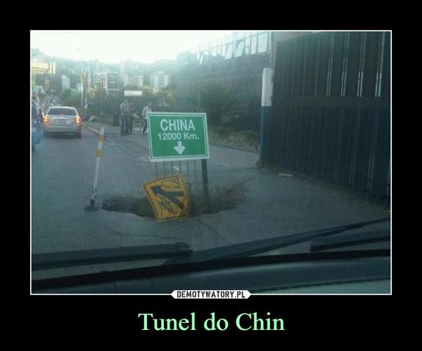 Tunel do Chin –