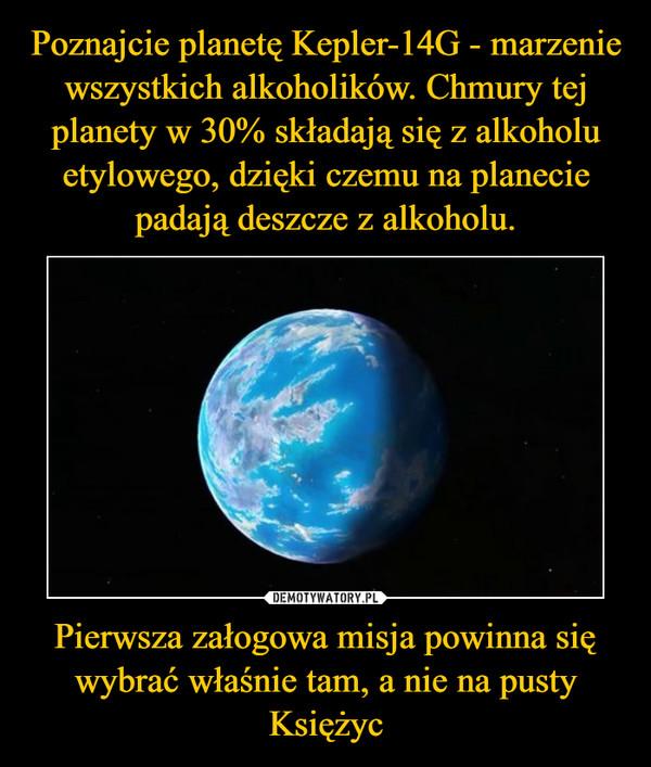 Pierwsza załogowa misja powinna się wybrać właśnie tam, a nie na pusty Księżyc –