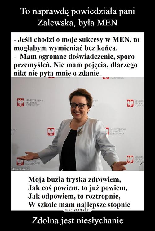 To naprawdę powiedziała pani Zalewska, była MEN Zdolna jest niesłychanie