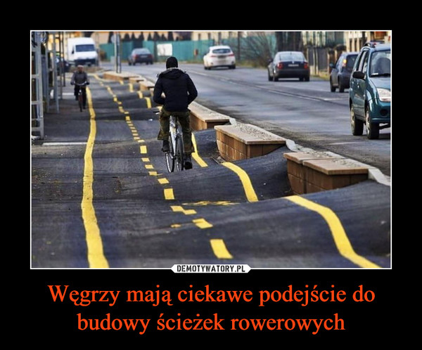 Węgrzy mają ciekawe podejście do budowy ścieżek rowerowych –