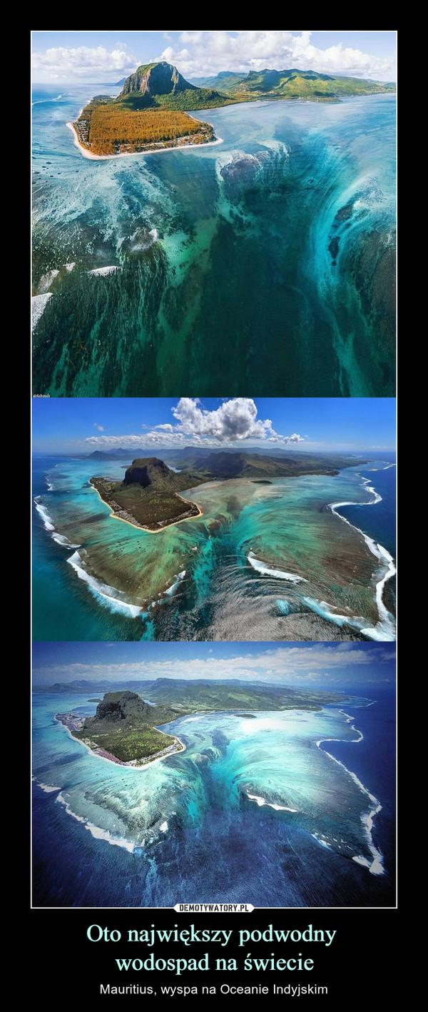 Oto największy podwodny wodospad na świecie – Mauritius, wyspa na Oceanie Indyjskim