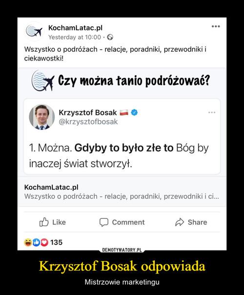Krzysztof Bosak odpowiada
