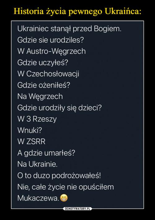 Historia życia pewnego Ukraińca: