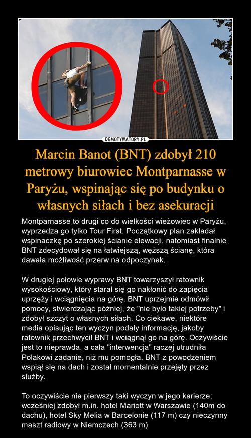 Marcin Banot (BNT) zdobył 210 metrowy biurowiec Montparnasse w Paryżu, wspinając się po budynku o własnych siłach i bez asekuracji