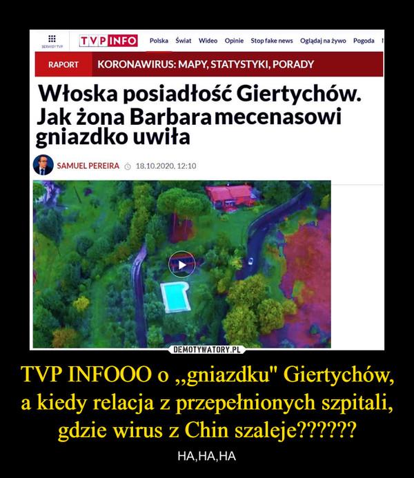 TVP INFOOO o ,,gniazdku'' Giertychów, a kiedy relacja z przepełnionych szpitali, gdzie wirus z Chin szaleje?????? – HA,HA,HA