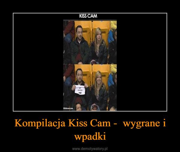 Kompilacja Kiss Cam -  wygrane i wpadki –
