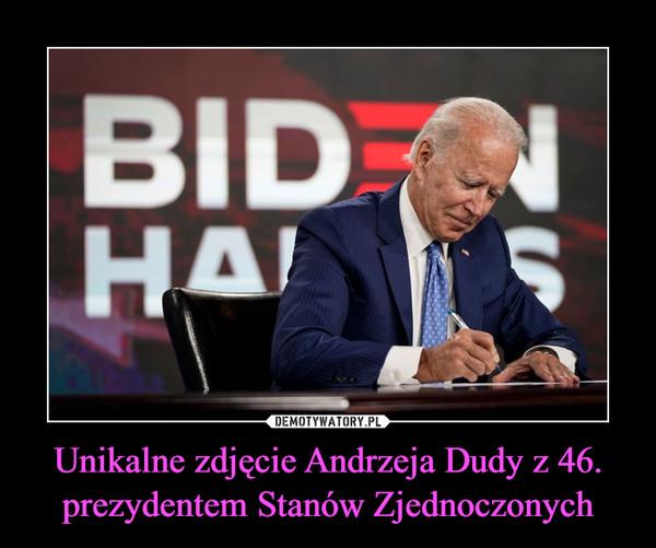Unikalne zdjęcie Andrzeja Dudy z 46. prezydentem Stanów Zjednoczonych –