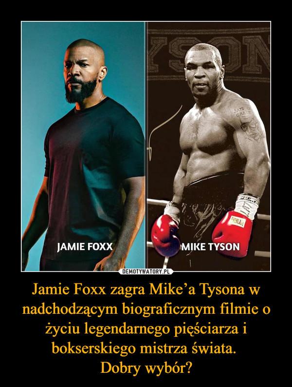 Jamie Foxx zagra Mike'a Tysona w nadchodzącym biograficznym filmie o życiu legendarnego pięściarza i bokserskiego mistrza świata. Dobry wybór? –