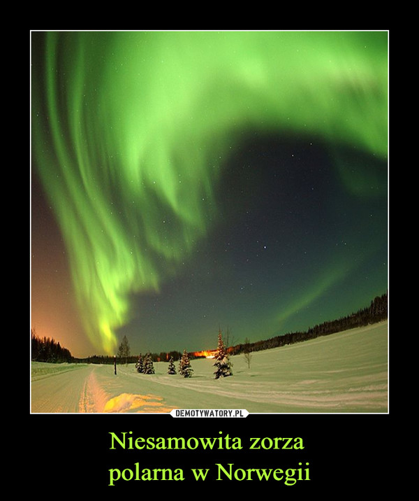 Niesamowita zorza polarna w Norwegii –