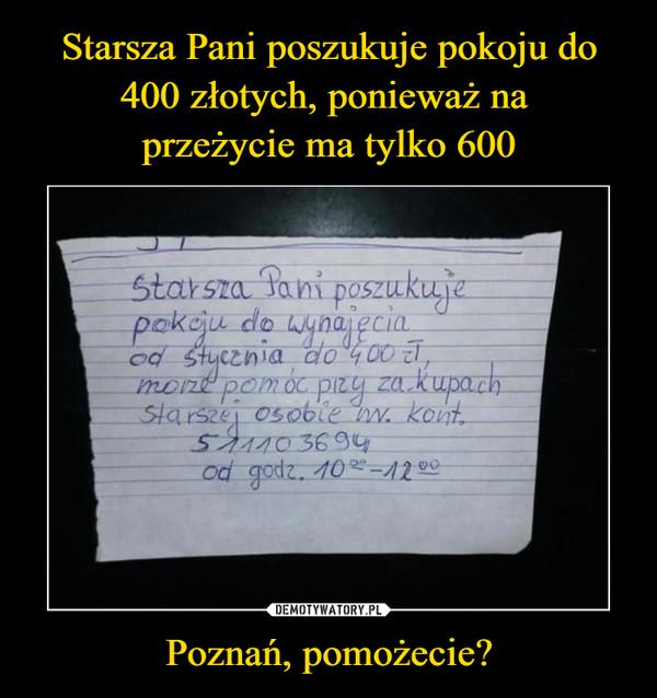 Poznań, pomożecie? –