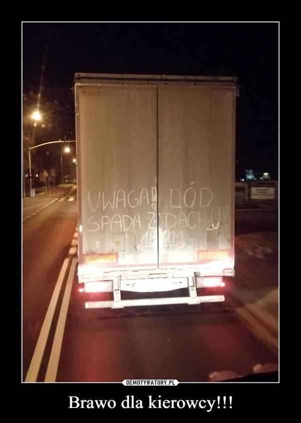 Brawo dla kierowcy!!! –  UWAGA LÓD SPADA Z DACHU