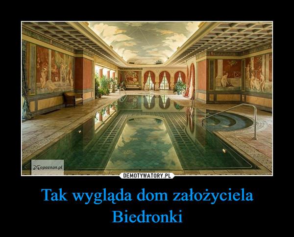 Tak wygląda dom założyciela Biedronki –