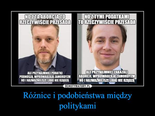 Różnice i podobieństwa między politykami –