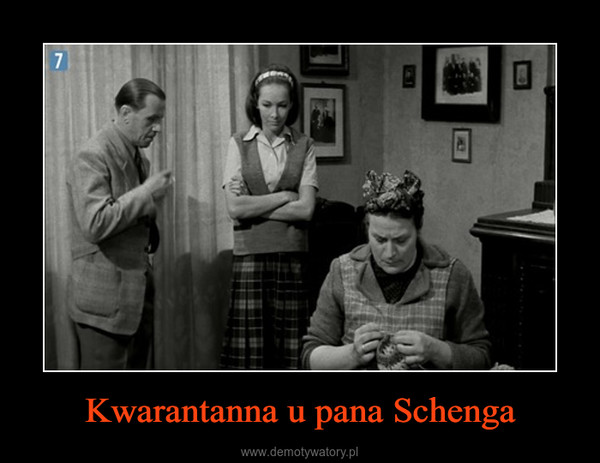 Kwarantanna u pana Schenga –