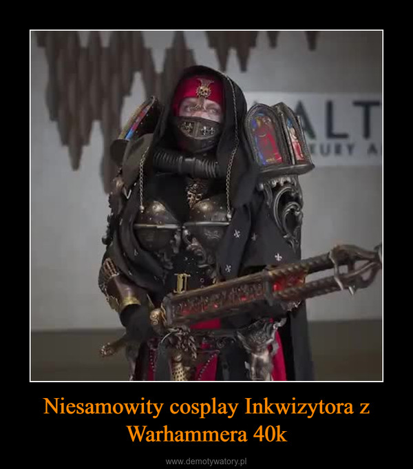 Niesamowity cosplay Inkwizytora z Warhammera 40k –