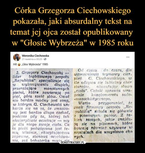 """Córka Grzegorza Ciechowskiego pokazała, jaki absurdalny tekst na temat jej ojca został opublikowany  w """"Głosie Wybrzeża"""" w 1985 roku"""
