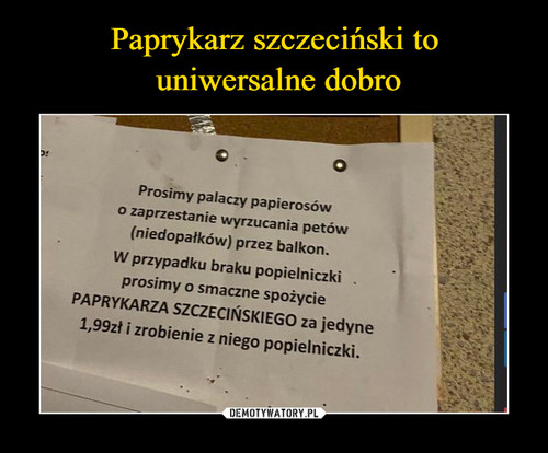 Paprykarz szczeciński to  uniwersalne dobro