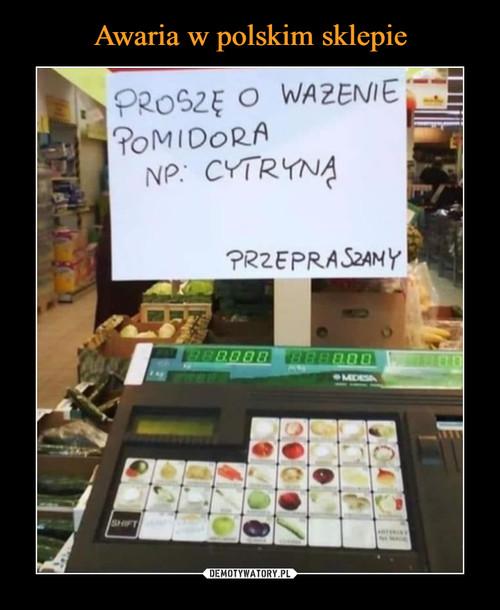 Awaria w polskim sklepie
