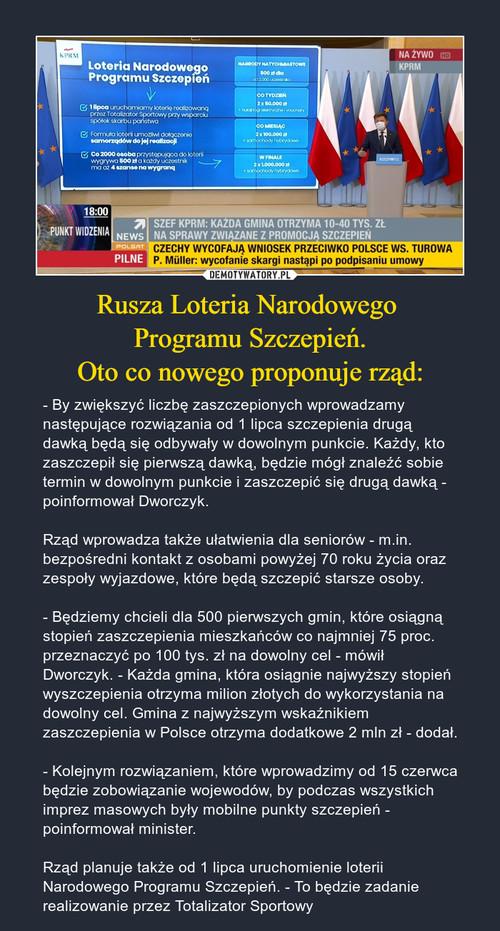 Rusza Loteria Narodowego  Programu Szczepień. Oto co nowego proponuje rząd: