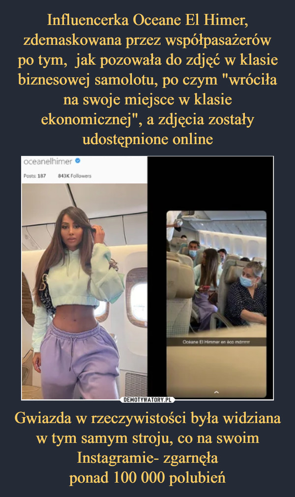 Gwiazda w rzeczywistości była widziana w tym samym stroju, co na swoim Instagramie- zgarnęłaponad 100 000 polubień –