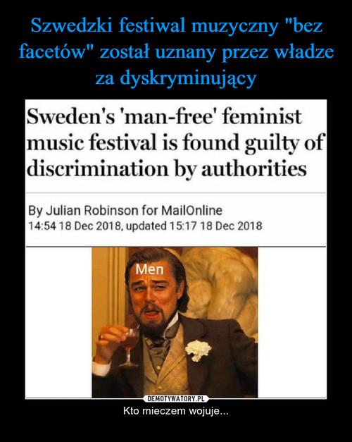 """Szwedzki festiwal muzyczny """"bez facetów"""" został uznany przez władze za dyskryminujący"""